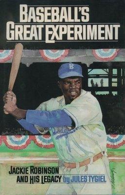 Baseball's Great Experiment