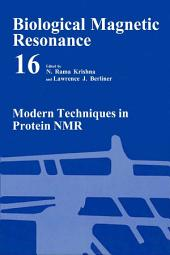 Modern Techniques in Protein NMR