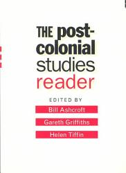The Post Colonial Studies Reader Book PDF