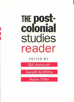 The Post colonial Studies Reader PDF