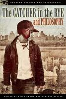 The Catcher in the Rye and Philosophy PDF