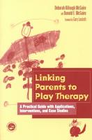 Linking Parents to Play Therapy PDF