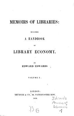 Memoirs of libraries  including a handbook of library economy PDF
