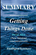 Summary | Getting Things Done