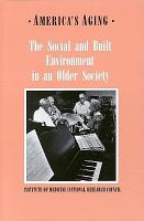 The Social and Built Environment in an Older Society PDF