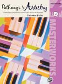 Pathways to Artistry -- Masterworks, Bk 2