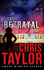 The Betrayal - Book Four of the Munro Family Series: The Munro Family Series