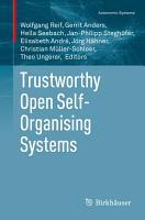 Trustworthy Open Self Organising Systems PDF
