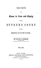 Reports of Cases in Law and Equity in the Supreme Court of the State of New-York: Volume 12