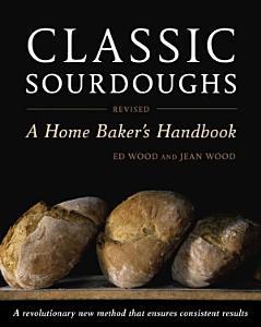 Classic Sourdoughs  Revised Book
