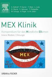 MEX Klinik: Kompendium für das Mündliche Examen