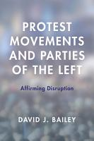 Protest Movements and Parties of the Left PDF