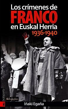 Los cr  menes de Franco en Euskal Herria  1936 1940 PDF