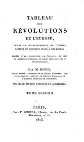 Tableau des révolutions de l'Europe depuis le bouleversement de l'empire romain en Occident jusqu'à nos jours: Volume 2
