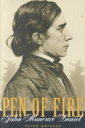 Pen of Fire: John Moncure Daniel