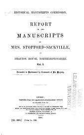 Report on the Manuscripts of Mrs. Stopford-Sackville, of Drayton House, Northamptonshire ...
