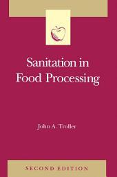 Sanitation in Food Processing: Edition 2