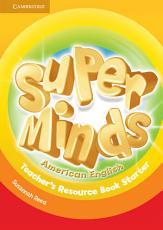 Super Minds American English Starter Teacher s Resource Book PDF