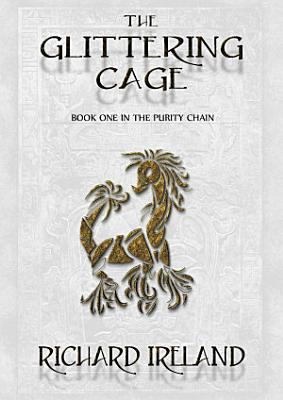 The Glittering Cage