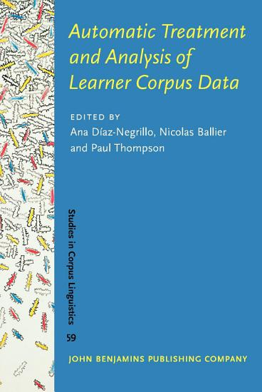 Automatic Treatment and Analysis of Learner Corpus Data PDF
