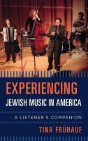 Experiencing Jewish Music in America PDF
