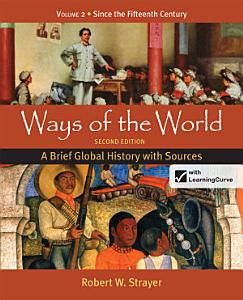 Ways of the World: A Brief Global History with Sources Book