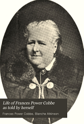 Life of Frances Power Cobbe as Told by Herself