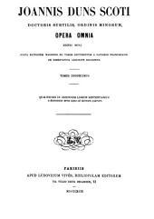 Joannis Duns Scoti Opera omnia: Volume 12