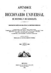 Diccionario universal de historia y de geografía: Apéndice. Colección de artículos relativos á la Republica Mexicana por José María Andrade [y otros], Volumen 1