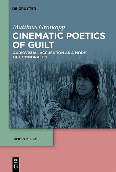 Download Cinematic Poetics of Guilt Book