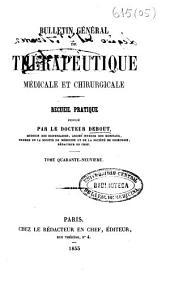 Bulletin général de thérapeutique médicale et chirurgicale: Volume49