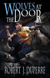 Wolves at the Door (The Infinity Trials Book 2)