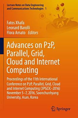 Advances on P2P  Parallel  Grid  Cloud and Internet Computing
