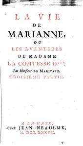 La vie de Marianne, ou Les avantures de madame la comtesse de ***.: Partie3
