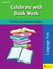 Celebrate with Book Week: For the Love of Books & Stories
