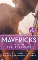 Mavericks  Tempting The Bachelor  Hot Shot Doc Comes to Town   Bringing Home the Bachelor   A Bride Before Dawn PDF