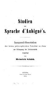 Studien zur Sprache d'Aubigné