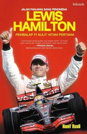 Lewis Hamilton: Pembalap F1 Kulit Hitam Pertama