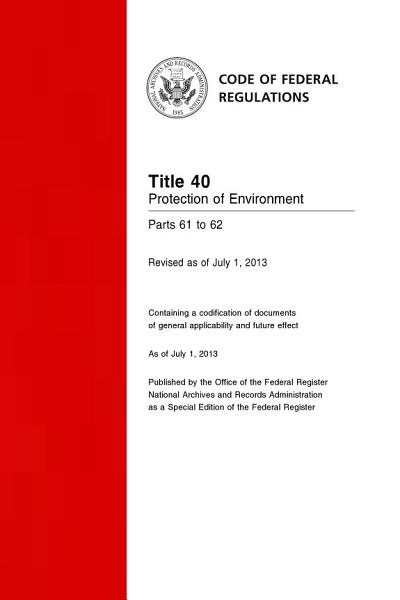 Download Title 40 Protection of Environment Parts 61 to 62  Revised as of July 1  2013  Book