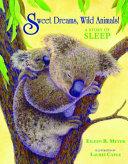 Sweet Dreams, Wild Animals!