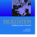The Complete Guide to Facilitation