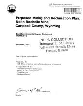 North Rochelle Mine, Campbell County, Proposed Mining and Reclamation Plan: Environmental Impact Statement