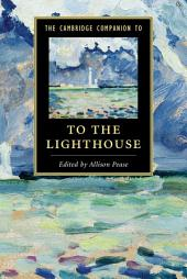 The Cambridge Companion to To The Lighthouse