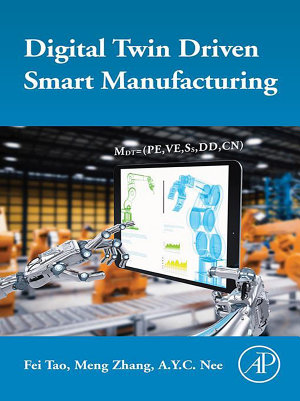 Digital Twin Driven Smart Manufacturing