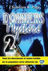 Dossiers mystère - Tome 2