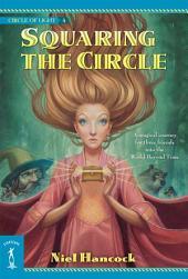 Squaring the Circle: The Circle of Light