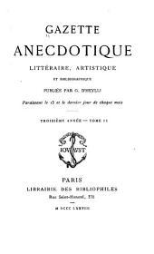 Gazette anecdotique, littéraire, artistique et bibliographique...: Volumes2à3;Volume6
