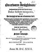De on-ervaren krijghsman, ofte verhandelinge van het oude spreeck-woort, Dulce bellum inexpertis, dat is, De krijgh is den on-ervarenen soet: ...