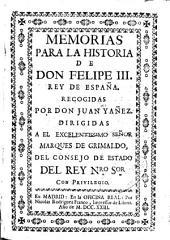 Memorias para la historia de don Felipe III, rey de España