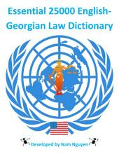 Essential 25000 English-Georgian Law Dictionary